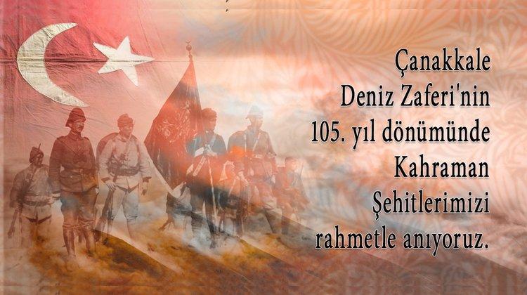18 Mart Çanakkale Zaferi ve Şehitleri Anma Mesajı